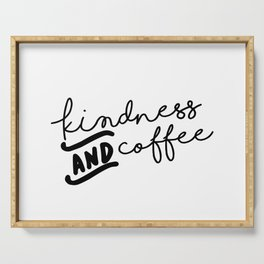 Kindness and Coffee Serving Tray
