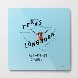 Texas Longhorn God's Country Metal Print