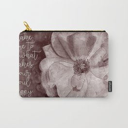 Soul Happy Carry-All Pouch