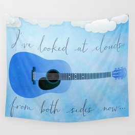 I've Looked At Clouds From Both Sides Now Wall Tapestry