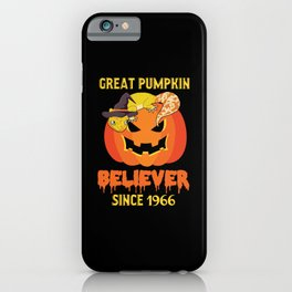 Great Pumpkin Believer Since 1966 Birthday 53 Years Old Funny iPhone Case