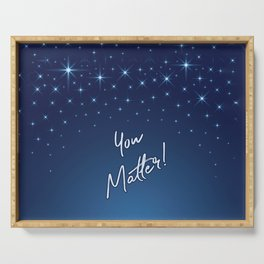 You Matter! Serving Tray
