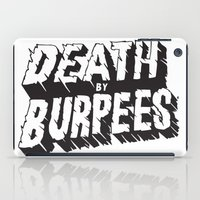 crossfit iPad Cases featuring Death by Burpees by Nikkers