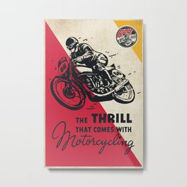 The Thrill Metal Print