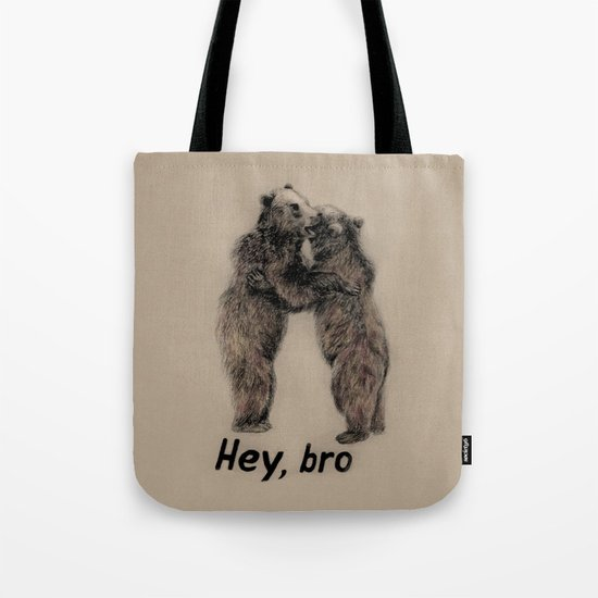 Hey, bro // bears Tote Bag