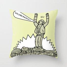 GOLDBERRRG!!! Throw Pillow