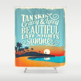 Crazy & lazy Summer Shower Curtain