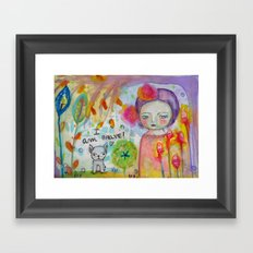 I am Brave ! Framed Art Print