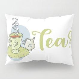 Tea? Pillow Sham