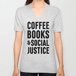 COFFEE BOOKS _ SOCIAL JUSTICE T-SHIRTS Unisex V-Neck