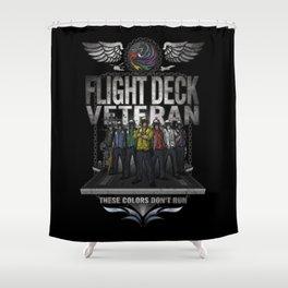 "Flight Deck Veteran ""These Colors Don't Run"" Shower Curtain"