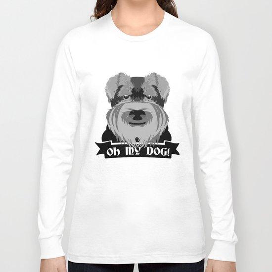 Oh My Dog Long Sleeve T-shirt
