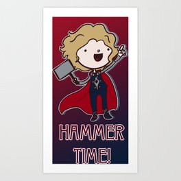 Hammer Time! Art Print