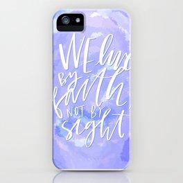 Live By Faith iPhone Case