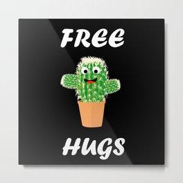 Free Hugs Cactus Design Gift cute design costume Metal Print