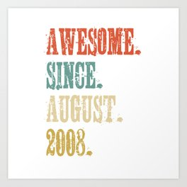Awesome Since August 2008 10 Year Old Vintage Gift Art Print