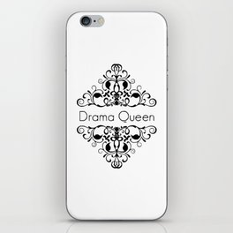 Drama Queen funny black & white vintage ornate framed words iPhone Skin