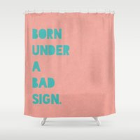 alisa burke Shower Curtains featuring Born under a bad sign by Alisa Galitsyna