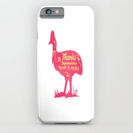 Thanks To Impermanence animals, motivational quotes and calligram lover gift iPhone Case