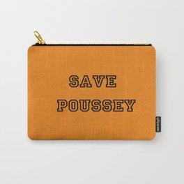 SAVE POUSSEY (ORANGE VERSION) - OITNB  Carry-All Pouch
