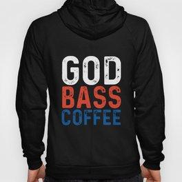 god bass coffee t-shirts Hoody