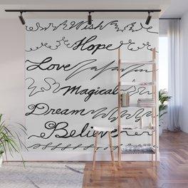 Wish, Hope, Love, Magical, Dream and Believe~ Wall Mural