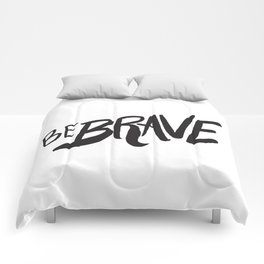 Be Brave Lettering Comforters