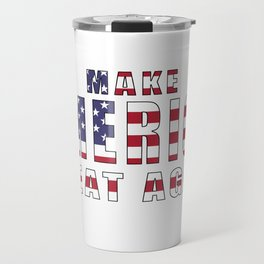 Make America Great Again - 2016 Campaign Slogan Travel Mug