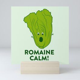 ROMAINE CALM Mini Art Print