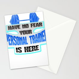 Personal Trainer Have No Fear Your Personal Trainer is Here Stationery Cards