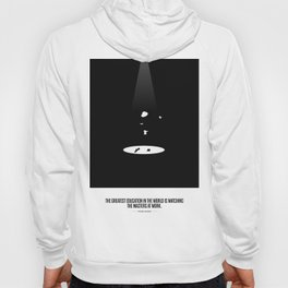 Lab No. 4 - The greatest education is to watching inspirational Quotes Poster Hoody