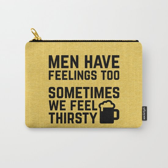 Men Have Feelings Funny Quote Carry-All Pouch