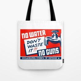 No Water No Guns -- WPA Tote Bag