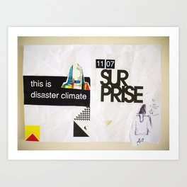 Draw your days : day#5 Disaster Climate Art Print
