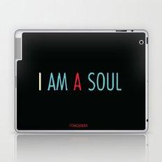 I am a Soul Laptop & iPad Skin