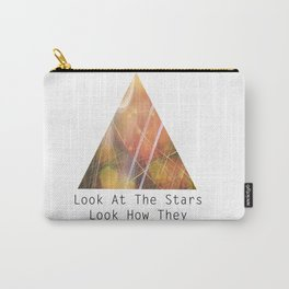 Look at the stars, look how they shine for you Carry-All Pouch
