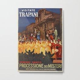 Italian travel ad Christian Easter procession Trapani Metal Print