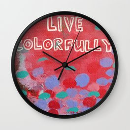 live colorfully Wall Clock