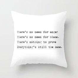 Everything's still the same - Lyrics collection Throw Pillow