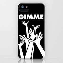 gimme more iPhone Case