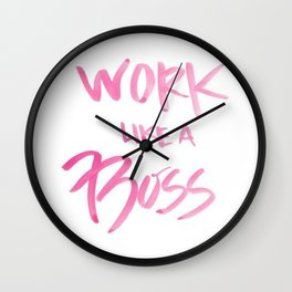 Pink Work Like A Boss Babe Office Hustle Hard Watercolor Brushstroke Ink Typography Calligraphy Wall Clock