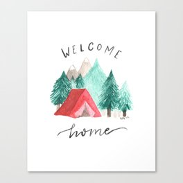 Welcome Home • Camping Canvas Print