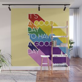 It's a good day - yellow Wall Mural
