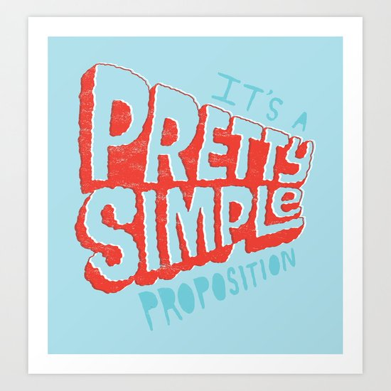 Pretty Simple Art Print