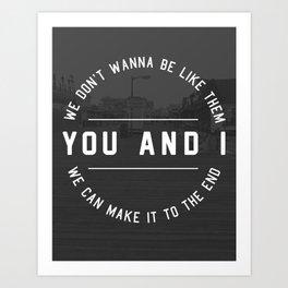 You & I Art Print