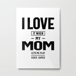 Teen Boy Gift T Shirt I Love My Mom Tee Metal Print