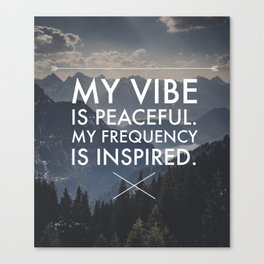 Peaceful Vibes, Inspired Frequencies Canvas Print