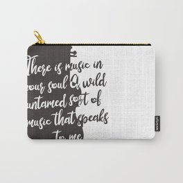 Wintersong - There is Music in Your Soul Carry-All Pouch