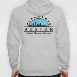 Boston Freaking Awesome Since 1630 Hoody