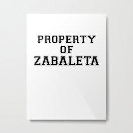 Property of ZABALETA Metal Print